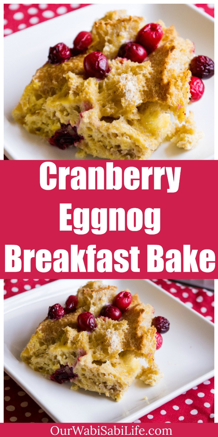 Looking for an easy Christmas morning breakfast? This cranberry eggnog breakfast bake is simple to make and will be a hit for a Christmas morning breakfast.