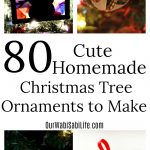 Looking for cute homemade Christmas tree ornaments to make? Here are 80 DIY Christmas ornaments that you can make this year.