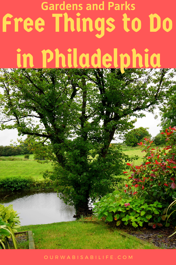 Looking for things to do in Philly? Philadelphia might be a city, but there are many free things to do in Philadelphia that are gardens and parks. Use this list of free things to do in Philadelphia to get outside and enjoy the day.