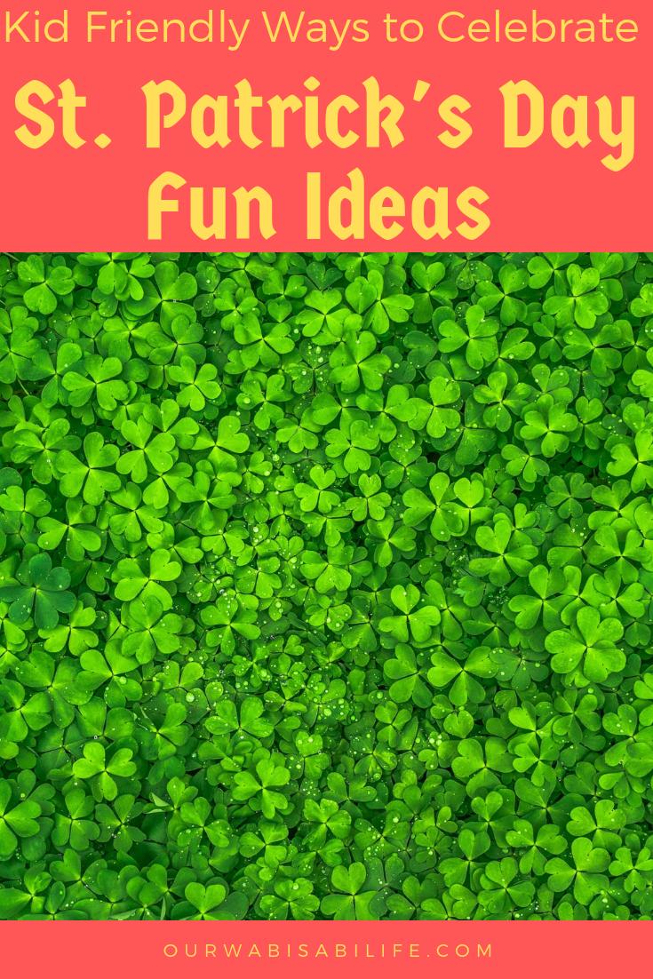 kid friendly ways to celebrate St. Patrick's Day