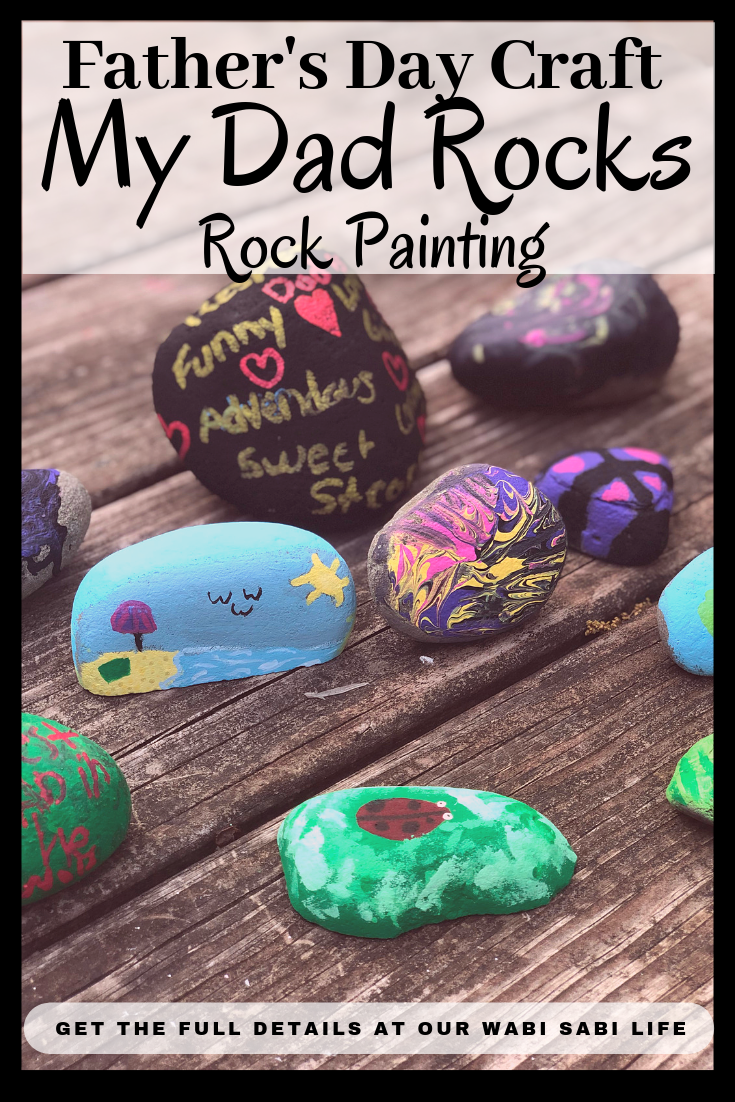 "Looking for a fun and easy Father's Day craft. With these rocks, you get to tell Dad just how special he is. Make ""My Dad Rocks"" rocks and see how much he smiles. It is an easy and inexpensive Father's Day gift kids can make themselves. #craft #craftforkids #Fathersday #Giftidea #Paintingrocks"