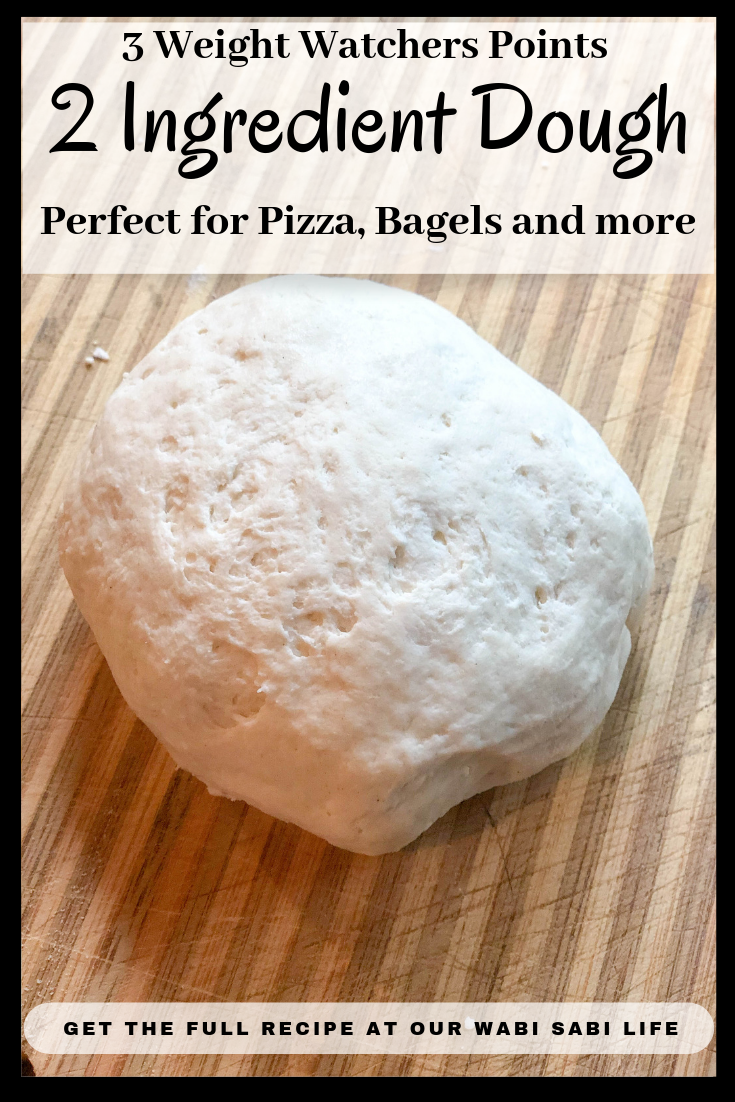 Want to make 2 ingredient dough? It is perfect for making things like Weight Watchers pizza, Weight Watchers bagels, and Weight Watchers cinnamon buns. It is simple to make and low in points! #WeightWatchers #2ingredientdough #weightwatcherspizza