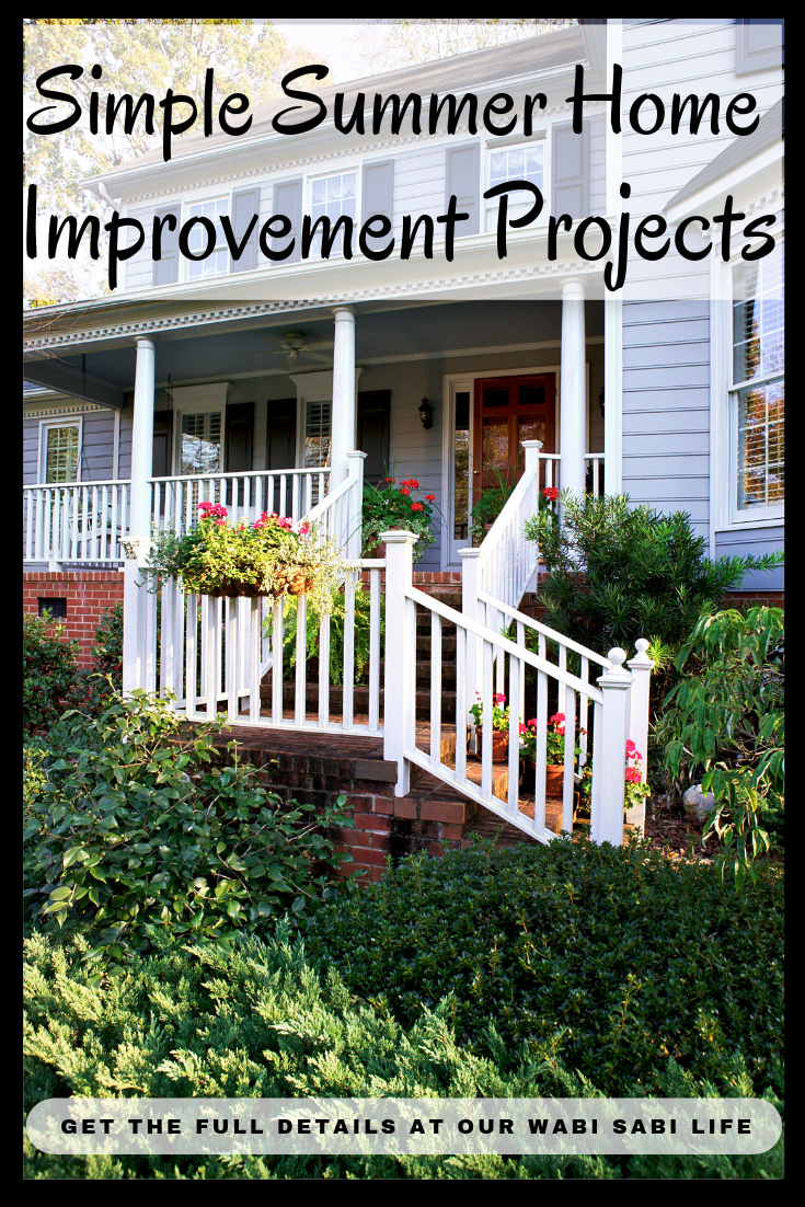 Summer is the perfect time to work on home improvement projects. The warm weather makes it ideal for working outside improving the curb appeal of your home or creating a relaxing and inviting backyard. When making home improvements sometimes simple changes are the way to go.