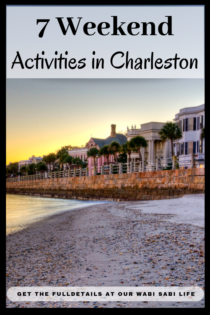 7 Family Weekend Activities in Charleston