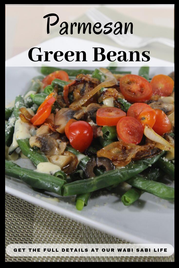 parmesan green beans a unique green bean recipe