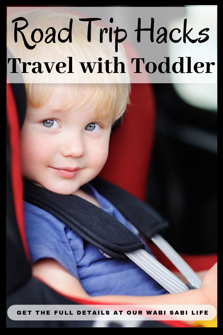 road trip hacks Road Trip With Toddler