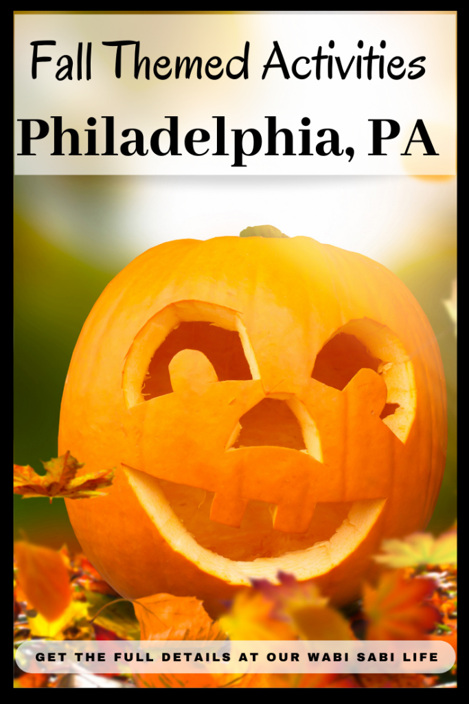 Fall Themed Activities to Enjoy in Philadelphia, PA