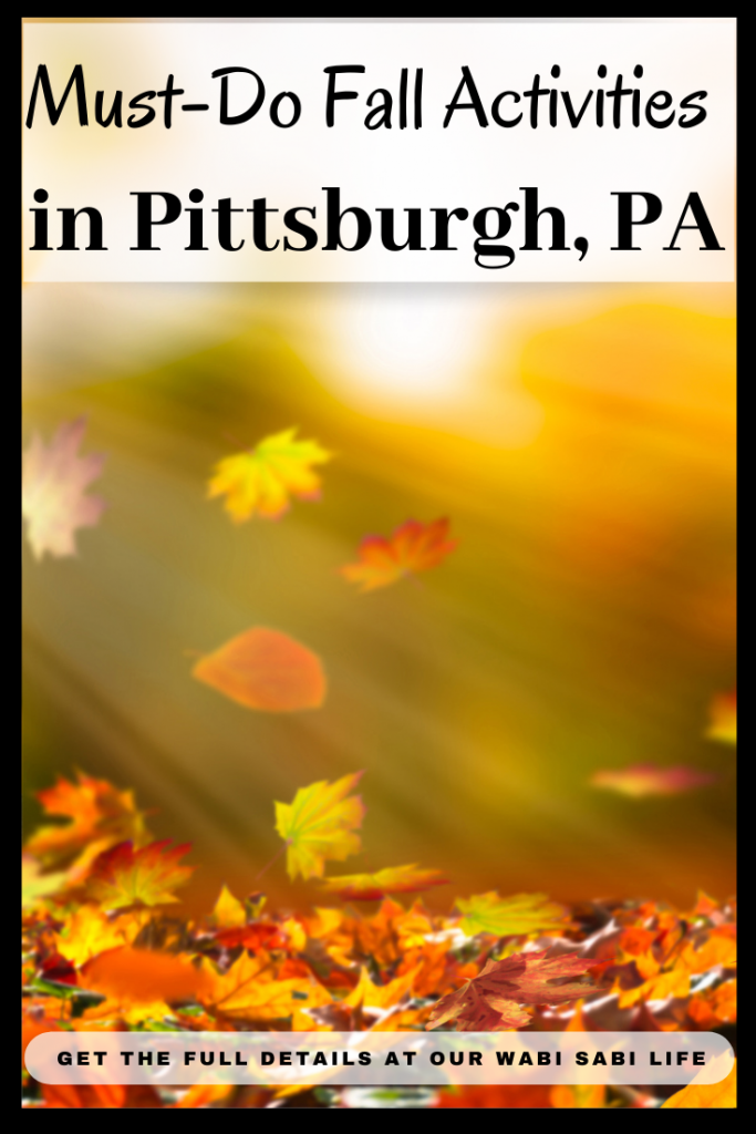 Must-Do Fall Activities in Pittsburgh, PA