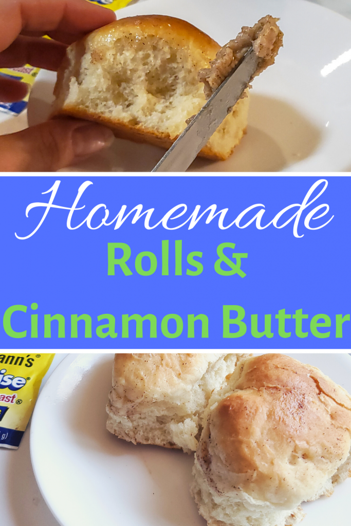 homemade rolls and cinnamon butter