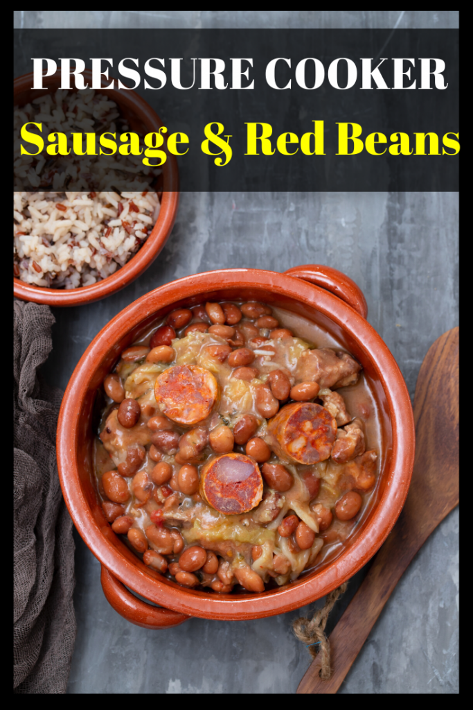 Looking for a pressure cooker red beans and sausage recipes? This is perfect. Very little prep work. Easy to get dinner on the table fast. #pressurecooker #recipe #redbeans #sausage #30minutemeal #dinner #fast #instantpot