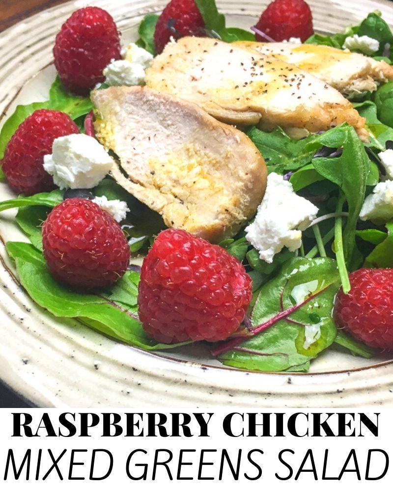 Raspberry Chicken Mixed Greens Salad