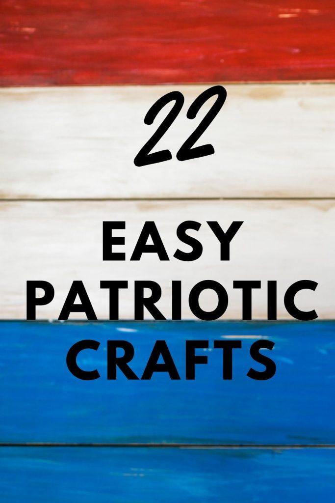 The Best Patriotic Crafts Ideas