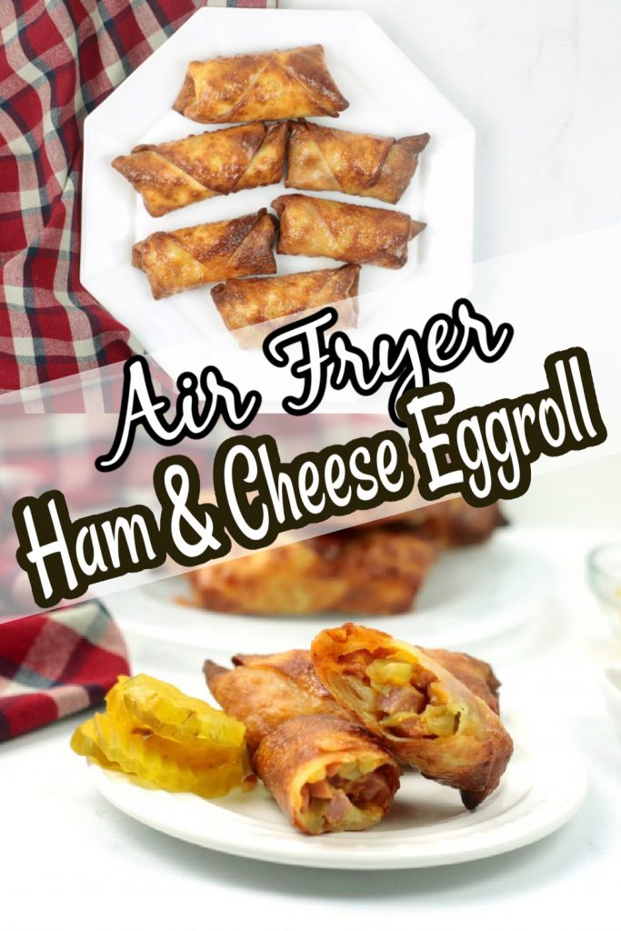 Amazing Air Fryer Ham and Cheese Egg Roll