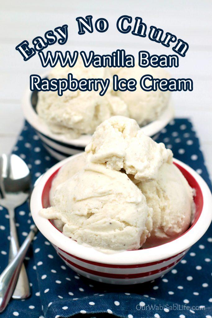 Easy No Churn WW Vanilla Bean Raspberry Ice Cream
