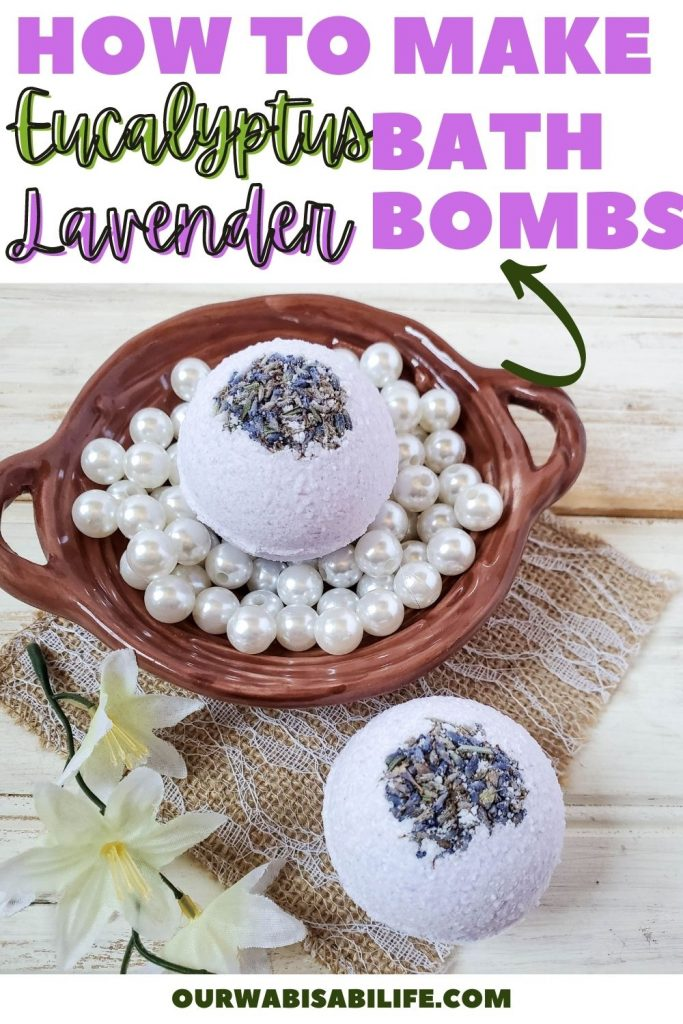 How to Make Eucalyptus Lavender Bath Bombs pin